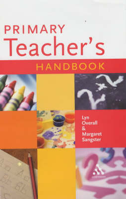 Primary Teacher's Handbook by Lyn Overall (Principal Lecturer, Sheffield Hallam University) image