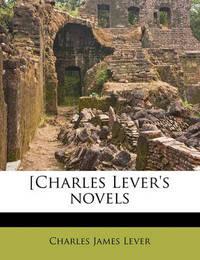 [Charles Lever's Novels Volume 17 by Charles James Lever