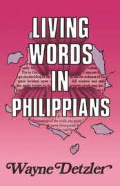 Living Words in Philippians by Wayne Detzler image