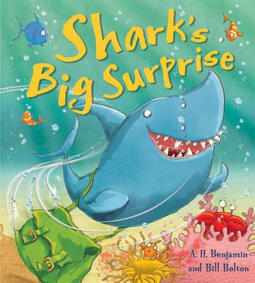 Shark's Big Surprise by A.H. Benjamin