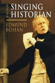 Singing Historian by Edmund Bohan