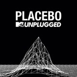 MTV Unplugged (2LP) by Placebo
