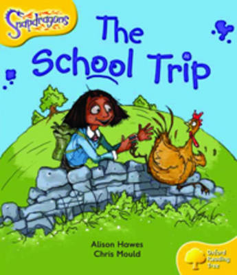 Oxford Reading Tree: Level 5: Snapdragons: The School Trip by Alison Hawes image