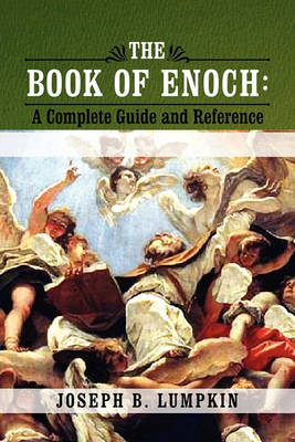The Book of Enoch by Joseph B Lumpkin