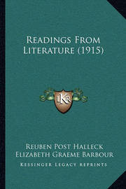Readings from Literature (1915) by Reuben Post Halleck