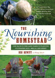 The Nourishing Homestead by Ben Hewitt