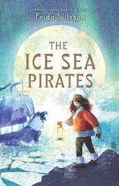 Ice Sea Pirates by Frida Nilsson