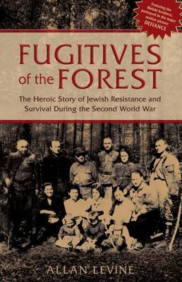 Fugitives of the Forest by Allan Levine image