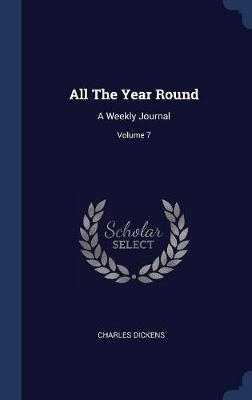 All the Year Round by DICKENS