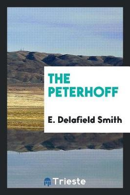 The Peterhoff by E Delafield Smith