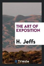 The Art of Exposition by H. Jeffs image