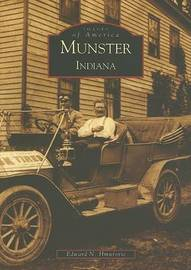 Munster Indiana by Edward N Hmurovic