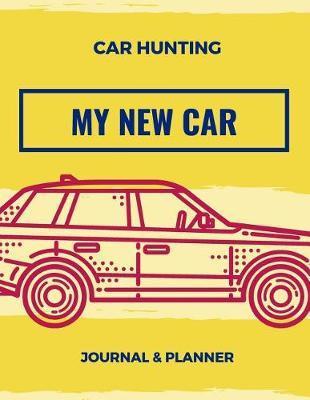 Car Hunting My New Car Journal & Planner by Marinova Journals