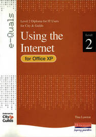 e-Quals Level 2 Office XP Using the Internet: Level 2 Diploma for IT Users for City & Guilds by Rosemarie Wyatt image