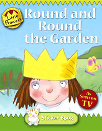 Little Princess Sticker Book: Round and Round the Garden by Tony Ross image