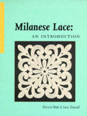 Milanese Lace: An Introduction by Patricia Read image