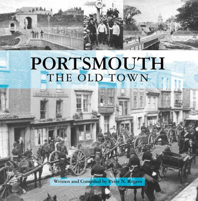 Portsmouth: The Old Town by Peter N. Rogers image