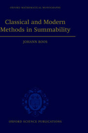 Classical and Modern Methods in Summability by Johann Boos image