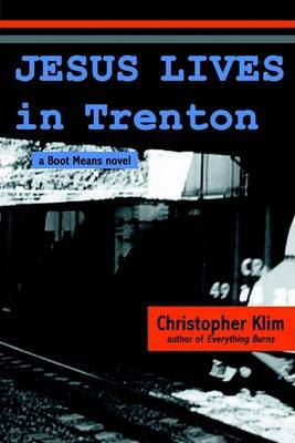 Jesus Lives in Trenton by Christopher Klim image