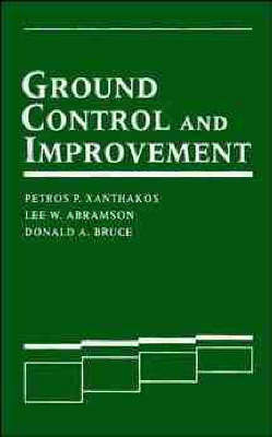 Ground Control and Improvement by Petros P. Xanthakos