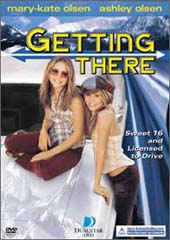 Mary-Kate and Ashley:  Getting There on DVD