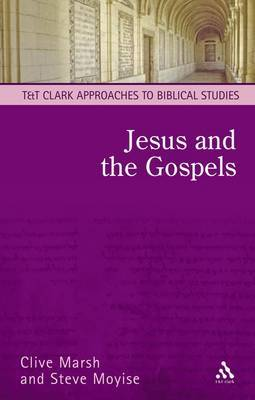 Jesus and the Gospels: An Introduction by Clive Marsh image