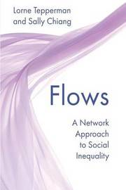 Flows by Lorne Tepperman