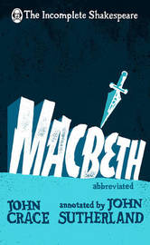Incomplete Shakespeare: Macbeth by John Crace