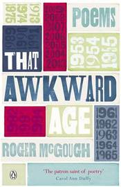 That Awkward Age by Roger McGough image