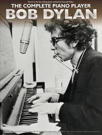 The Complete Piano Player by Bob Dylan