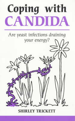Coping with Candida by Shirley Trickett image