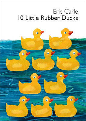 10 Little Rubber Ducks by Eric Carle image