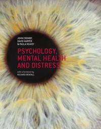 Psychology, Mental Health and Distress by John Cromby