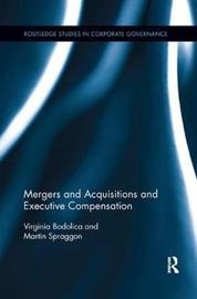 Mergers and Acquisitions and Executive Compensation by Virginia Bodolica