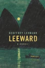Leeward by Geoffrey Lehmann