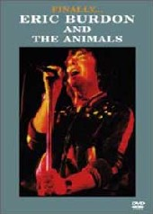 Eric Burdon & The Animals - Finally on DVD