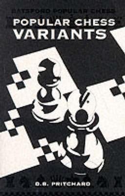 Popular Chess Variants by David Brine Pritchard image