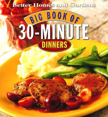 """Better Homes and Gardens"" Big Book of 30-minute Dinners image"
