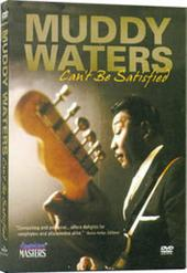 Muddy Waters - Can't Be Satisfied on DVD