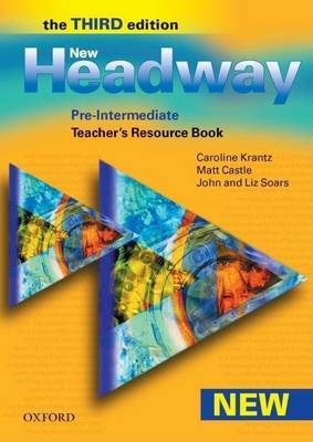 New Headway: Pre-Intermediate Third Edition: Teacher's Resource Book by John Soars image