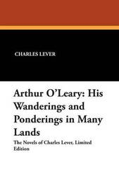 Arthur O'Leary by Charles Lever
