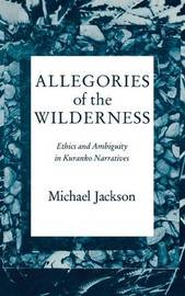 Allegories of the Wilderness by Michael Jackson image
