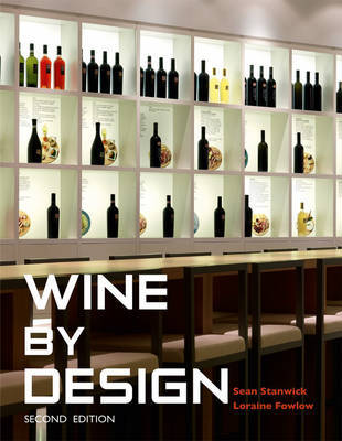 Wine by Design by Sean Stanwick