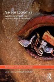 Savage Economics by David L. Blaney