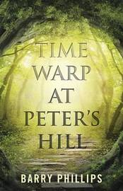 Time Warp at Peter's Hill by Barry Phillips image