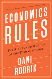 Economics Rules by Dani Rodrik