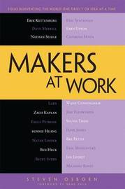 Makers at Work by Steven Osborn