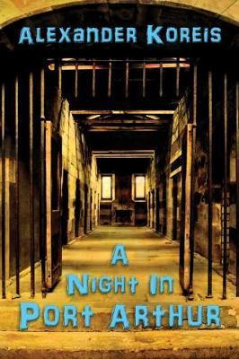 A Night in Port Arthur by Alexander Koreis image