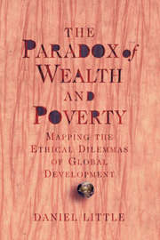 The Paradox Of Wealth And Poverty by Daniel Little