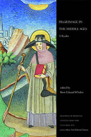 Pilgrimage in the Middle Ages by Brett Edward Whalen